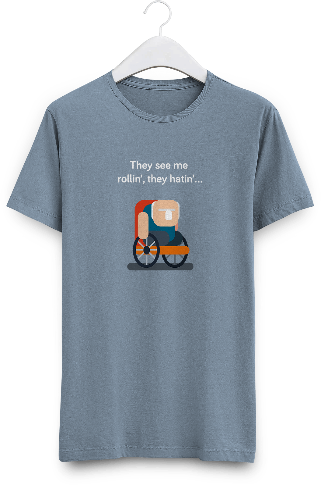 Grey shirt with derpy grandpa character in wheelchair saying They see me rollin', they hatin'